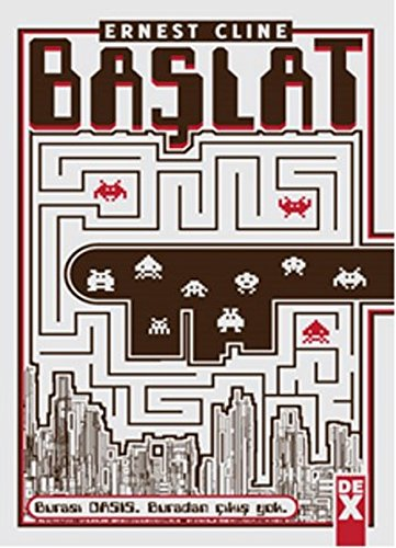 Book cover from Baslatby Ernest Cline Taylan Taftaf
