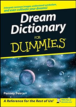 Dream Dictionary For Dummies by [Peirce, Penney]