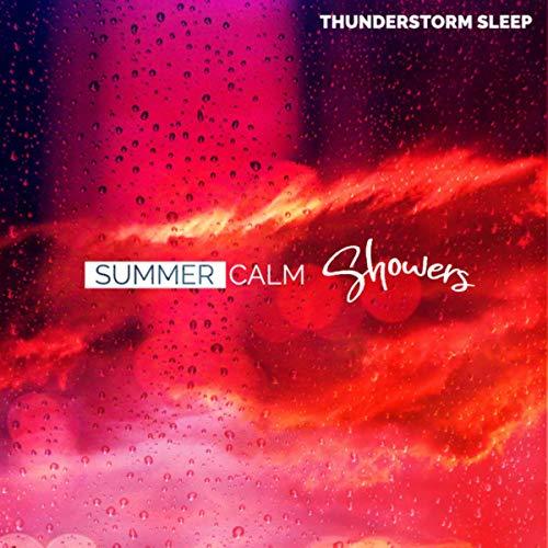 - Summer Calm Showers