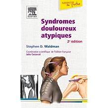 SYNDROMES DOULOUREUX ATYPIQUES, 2E ÉDITION