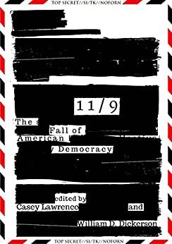11/9: The Fall of American Democracy by [Dickerson, William D.]