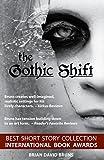 The Gothic Shift: Novellas of the Bizarre