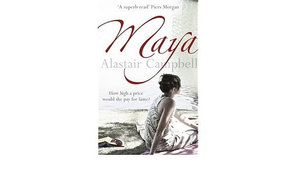 Maya: Amazon.es: Alastair Campbell: Libros en idiomas ...