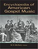 Encyclopedia of American Gospel Music, , 0415875692