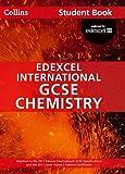 Collins Edexcel International GCSE – Edexcel International GCSE Chemistry Student Book