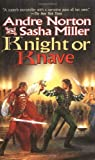 Knight or Knave, Andre Norton and Sasha Miller, 0812577582