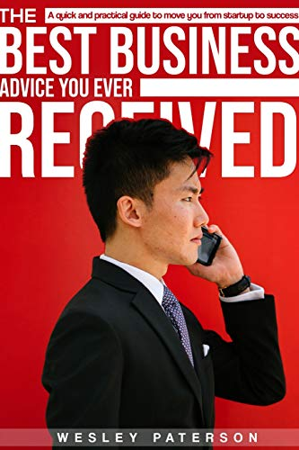 The Best Business Advice You Ever Received