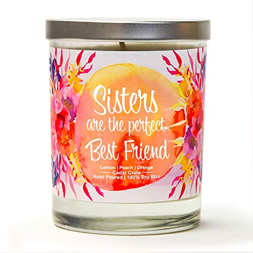 Sisters Are The Perfect Best Friend | Citrus Peach | Soy Wax Candles | Lemon, Peach, Orange | 10 Oz Scented Candle | Thinking of You Gifts for Women | Sister Gifts | Gift For Sister | Best Friend Gift