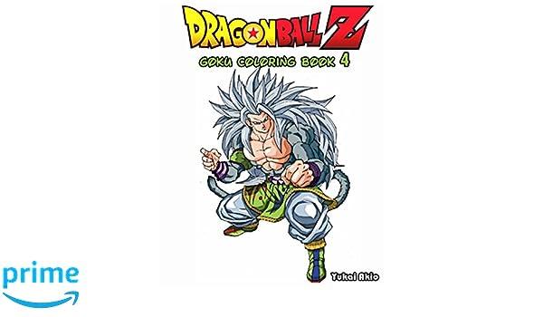 DragonBall Z GOKU Coloring Book Vol4 Yukai Akio 9781539530053 Amazon Books