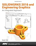 SOLIDWORKS 2016 and Engineering Graphics