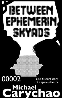 Between ePhemerin Skyads: A Short Story by [Carychao, Michael]