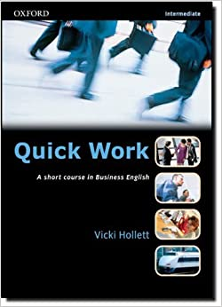 Quick Work: Intermediate: Students's Book: Student's Book Intermediate level by Vicki Hollett (2001-06-21)