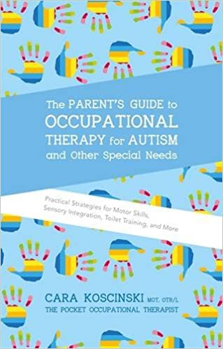 The Parents Guide To Occupational Therapy For Autism And Other