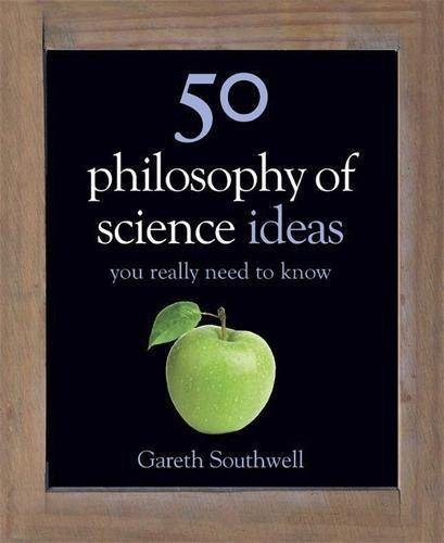 Download 50 Philosophy of Science Ideas You Really Need to Know (50 Ideas You Really Need to Know) ebook