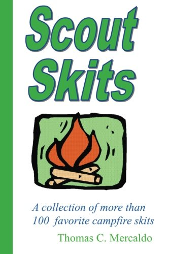 Scout Skits: A collection of more than 100 favorite campfire skits (Volume 1) [Thomas Mercaldo] (Tapa Blanda)