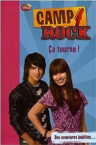 Camp Rock, tome 2 : Ça tourne ! par Phoebe Appleton