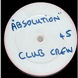 Club Crew / Absolution