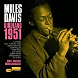 Davis, miles Birdland 1951 Mainstream Jazz