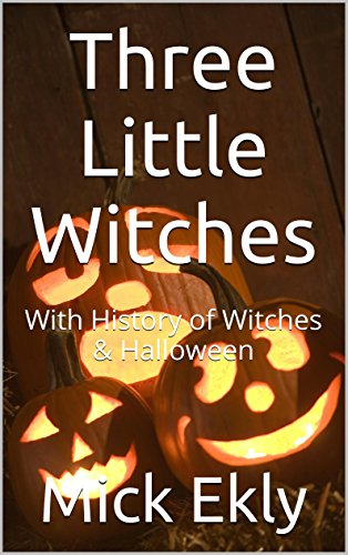 Three Little Witches: With History of Witches & Halloween for $<!---->