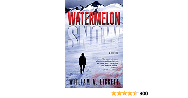Watermelon Snow: A Novel of Survival in the Washington Wilderness