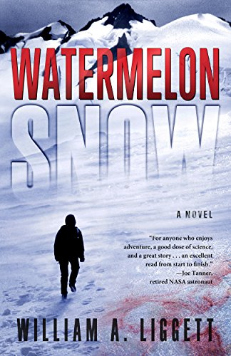 Watermelon Snow by William A. Liggett ebook deal