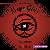Späte Rache (Magic Girls 6) | Marliese Arold