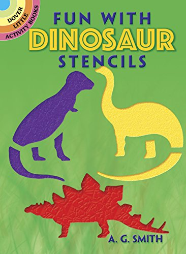 Dinosaur Stencils - Fun with Dinosaur