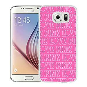Hot Sale Samsung Galaxy S6 Case ,Unique Designed With Victoria's Secret Love Pink 81 in White Samsung Galaxy S6 Cover