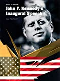 John F. Kennedy's Inaugural Speech, Karen Price Hossell, 140346815X