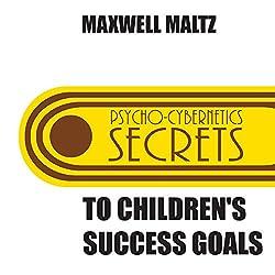 Secrets to Children's Success Goals