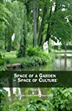 Space of a Garden Space of Culture, Grzegorz Gazda, 1847186270