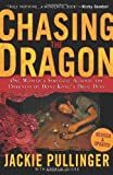 Chasing the Dragon, Jackie Pullinger and Andrew Quicke, 0830743820