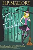 Toil and Trouble, H. P. Mallory, 1470093553