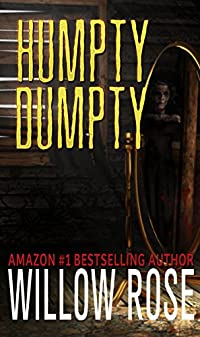 Humpty Dumpty by Willow Rose ebook deal