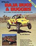 Baja Bugs & Buggies: How to Prepare VW-Based Cars for Off-Road Fun and Racing (Hpbooks)