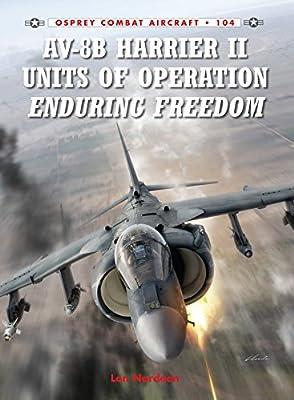 AV-8B Harrier II Units of Operation Enduring Freedom (Combat Aircraft Book 104)