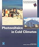 Photovoltaics in Cold Climates, , 1873936893