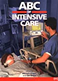 ABC of Intensive Care, , 0727914367