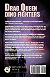 Image of Drag Queen Dino Fighters