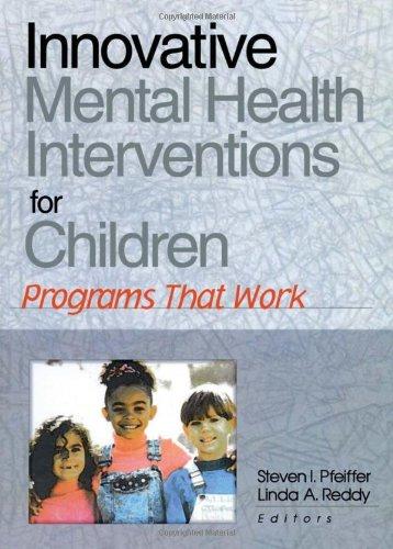 Innovative Mental Health Interventions for Children: Programs That Work