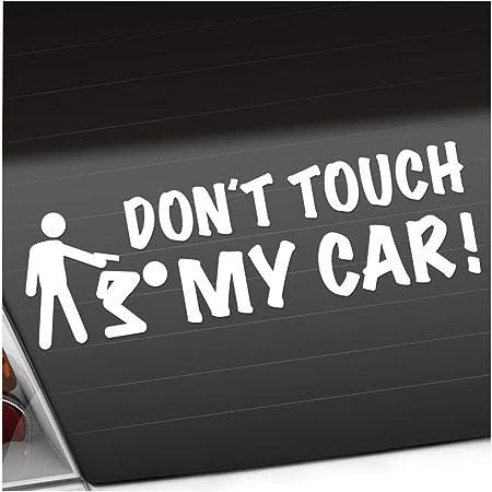 Dont Touch My Car 20 X 6 Cm In 15 Farben Neon Chrom Jdm Sticker Aufkleber Auto