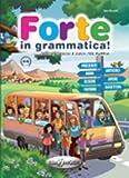 Forte in grammatica! Per la Scuola elementare