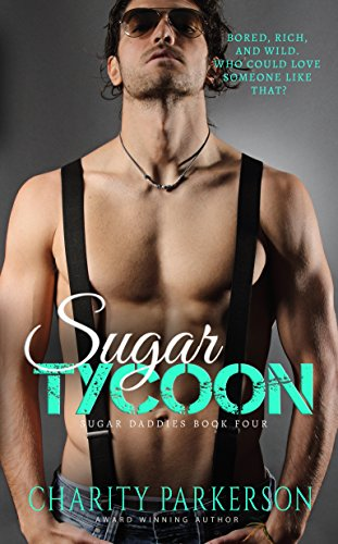 (Sugar Tycoon (Sugar Daddies Book 4))