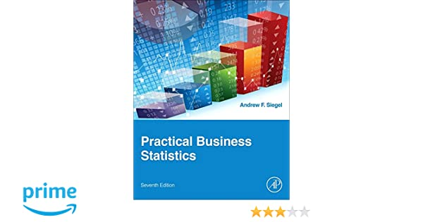 Amazon practical business statistics seventh edition amazon practical business statistics seventh edition 9780128042502 andrew siegel books fandeluxe Images