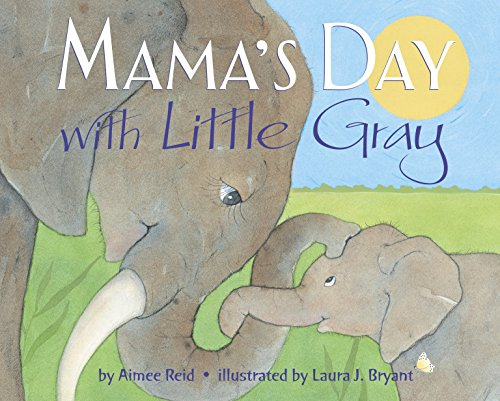 Mama's Day with Little Gray (Reid Gray)