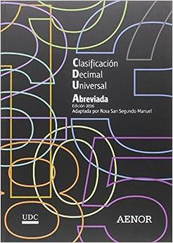 Descargar Libros Gratis En Clasificación Decimal Universal (cdu) Abreviada: Edición 2016 Kindle Puede Leer PDF