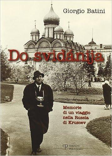 La Libreria Descargar Torrent Do Svidánija. Memorie Di Un Viaggio Nella Russia Di Kruscev Ebooks Epub