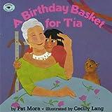 A Birthday Basket for Tia (Aladdin Picture Books)