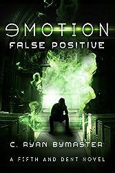 eMOTION: False Positive (Fifth and Dent Book 3)