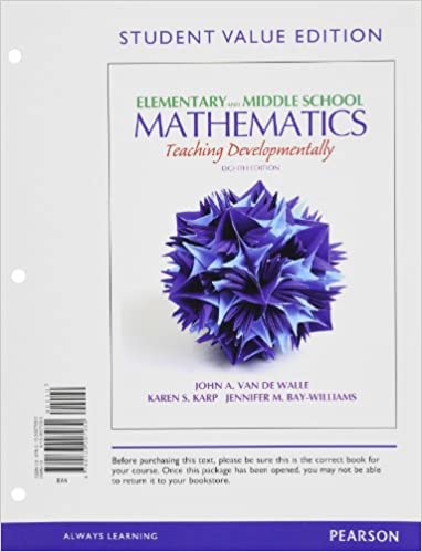 Elementary and middle school mathematics: teaching developmentally, 7th Edition